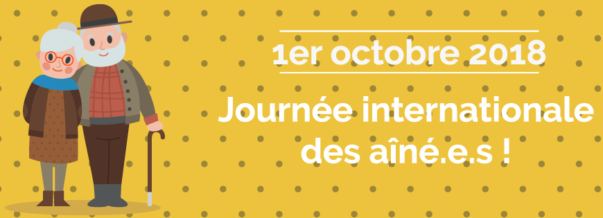 1er octobre – Journée internationale des aîné.e.s